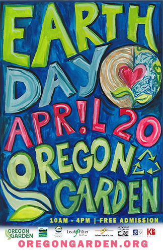Earth Day April 20, Oregon Garden