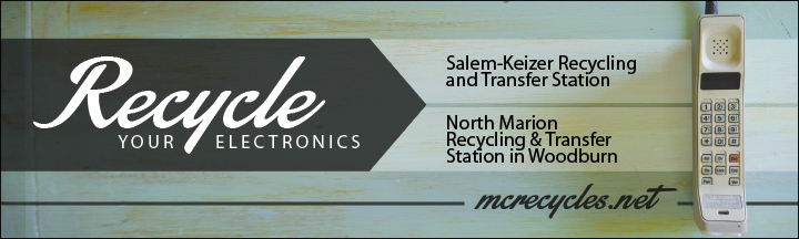 Electronics Recycling Advertisement for North Marion & Salem-Keizer Transfer Stations