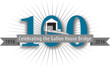 Celebrating the Gallon House Bridge: 100 Years (1916 - 2016)